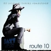 Jazz On The Road .Route 10 (50 Original Tracks Remastered) Songs