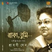 Sraban, Tumi Srabani Sen Songs