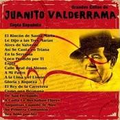 Grandes Éxitos De Juanito Valderrama - Copla Española - 99 Temas Songs