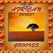 African Sunset Grooves Songs