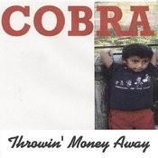 Throwin' Money Away Songs