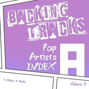 Backing Tracks / Pop Artists Index, A, (Abba / Acdc), Volume 8 Songs