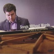 Songs Without Words: Solo Piano Music Of Matthew Quayle Songs