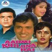 Aadmi Khilona Hai Songs