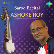 Ashoke Roy (sarod) Songs
