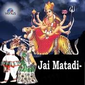 Jai Matadi- Hindi Songs