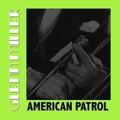 American Patrol Songs