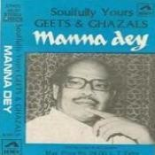 Soulfully Yours - Manna Dey Songs