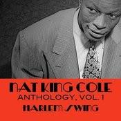 Nat King Cole Anthology, Vol. 1: Harlem Swing Songs
