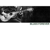 Blues Forever Songs