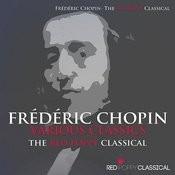 Frédéric Chopin - Various Classics Songs
