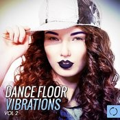 Dance Floor Vibrations, Vol. 2 Songs