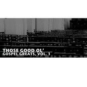 Those Good Ol' Gospel Greats, Vol. 1 Songs