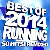 Best Of 2014 Running - 50 Hits! Remixed Songs