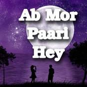 Ab Mor Paari Hey Songs