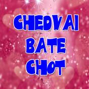 Chedvai Bate Chot Songs