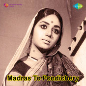 Madras To Pondichery Songs