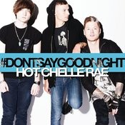Don't Say Goodnight Songs