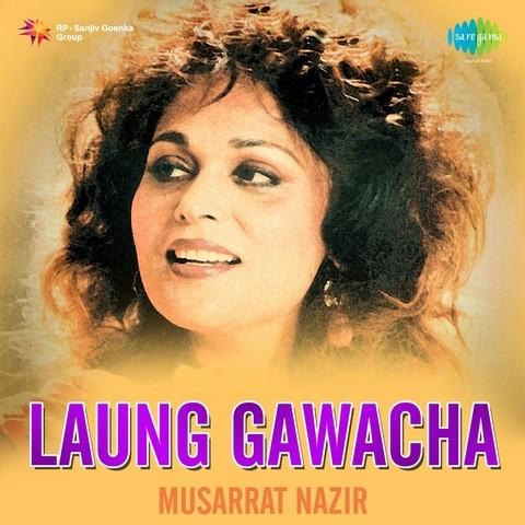 Laung Gawacha Musarrat Nazir Songs Download: Laung Gawacha Musarrat
