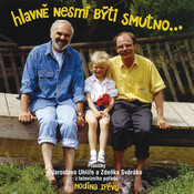 Hlavne Nesmi Byti Smutno Songs