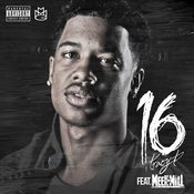 16 (feat. Meek Mill) Songs