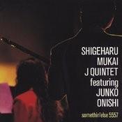 Shigeharu Mukai J Quintet featuring Junko Onishi Songs