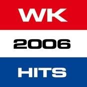 WK 2006 Hits Songs