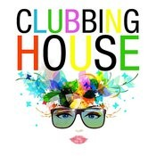 Clubbing House Songs