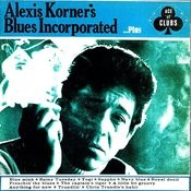 Alexis Korner's Blues Incorporated...Plus Songs