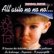 All'Asilo No No No! Songs