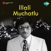 Illali Muchatlu Songs