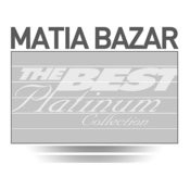 Matia Bazar: The Best Of Platinum Songs