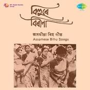 Bihu Assamese Songs Songs
