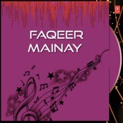 Faqeer Mainay Songs