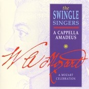 A Cappella Amadeus - A Mozart Celebration Songs