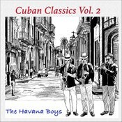 Cuban Classics, Vol. 2 Songs