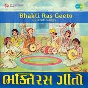 Bhakti Ras Geet Gujarati Songs