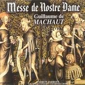 Guillaume de Machaut - Messe de Notre Dame Songs