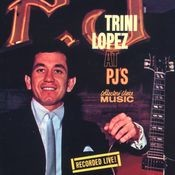 Trini Lopez At PJ's (Live) Songs