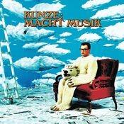 Kunze Macht Musik Songs