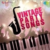 Vintage Party Songs Songs