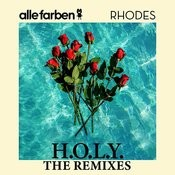H.O.L.Y. - The Remixes Songs