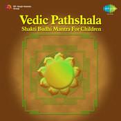 Vedic Pathshala Shakti Budhi Mantra For Children Songs