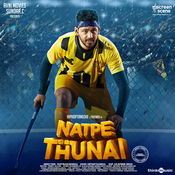 Natpe Thunai Songs Download: Natpe Thunai MP3 Tamil Songs