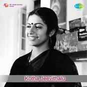 Kotha Jeevithalu Songs
