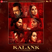 Kalank Songs Download Kalank Mp3 Songs Online Free On Gaana Com