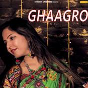 Ghaagro Song