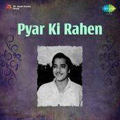 Pyar Ki Rahen Songs