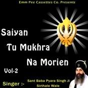 Saiyan Tu Mukhra Na Morien Vol 2 Songs