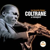 My Favorite Things: Coltrane At Newport Songs